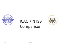 ICAO / NTSB Comparison