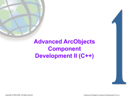 Advanced ArcObjects Component Development II (C++)