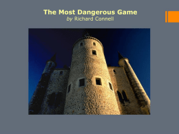 The Most Dangerous Game PPT