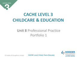 CACHE Level 3 Early Years Educator