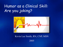 PowerPoint Presentation - The Art and Science of Therapeutic Humor