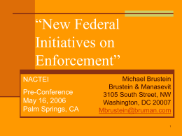 New Federal Initiatives on Enforcement