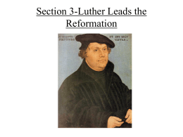 Section 3-Luther Leads the Reformation