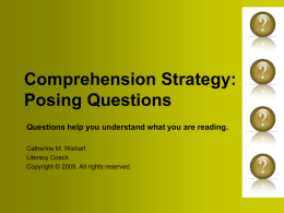 Comprehension Strategy: Posing Questions