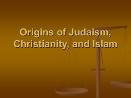 Origins of Judaism, Christianity, and Islam