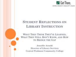 Student Reflections on Library Instruction What They Think They`ve