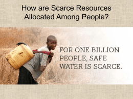 How are Scarce Resources Allocated Among People?