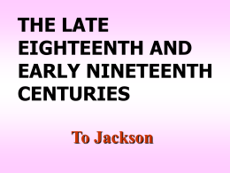 Review #2: Late Colonies to Jackson
