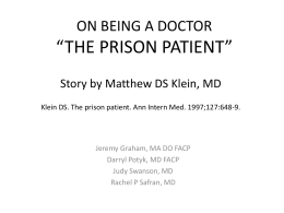 "on being a doctor ""the prison patient"""