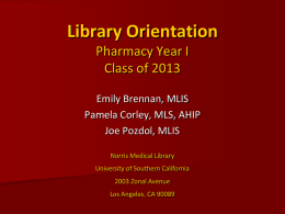 Library Orientation - University of Southern California