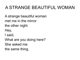 A STRANGE BEAUTIFUL WOMAN