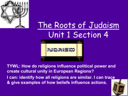 WHPP Unit 1 Section 4The Roots of Judaism
