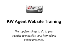 KW Agent Website Training The top five things to do to your website
