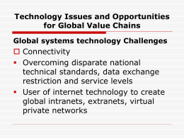 Technology Issues and Opportunities for Global Value Chains