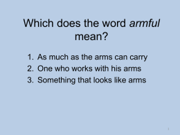 Which does the word armful mean?