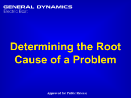 DETERMINING ROOT CAUSE OF A PROBLEM