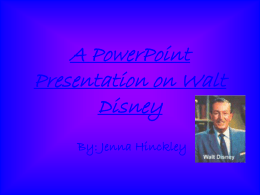 A PowerPoint Presentation on Walt Disney