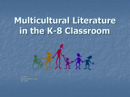 Multicultural Literature in the K-8 Classroom