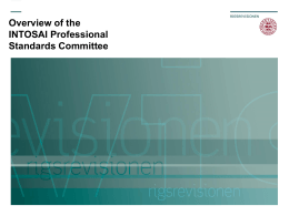 Overview of the INTOSAI Professional Standards Committee