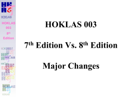 HOKLAS 003 8 th Edition HOKLAS 003 7 th Edition Vs. 8 th Edition