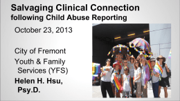 Salvaging Clinical Connection following Child Abuse Reporting