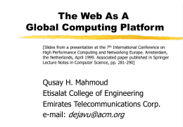 The Web as a Global Computing Platform