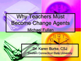 Why Teachers Must Become Change Agents