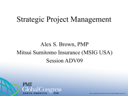 Strategic Project Management - Alex S. Brown, PMP IPMA-C