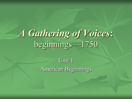 A Gathering of Voices: beginnings—1750
