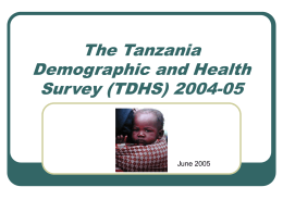 The Tanzania Demographic and Health Survey