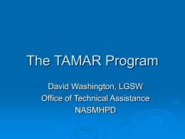 The TAMAR Program - National Association of State Mental Health