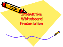 Interactive Whiteboard Presentation