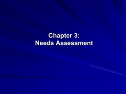 Needs Assessment Chapter 3 Royse et. al