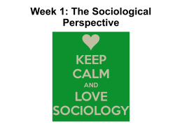 Week 1: The Sociological Perspective