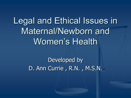 legal and ethical issues in maternal-newborn nursing and