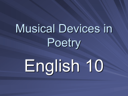 Musical Devices in Poetry - RHSEnglish10P3Sem2-2010