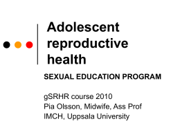 Adolescent reproductive health SEXUAL EDUCATION PROGRAM