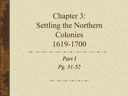 Chapter 3: Settling the Northern Colonies 1619-1700