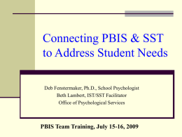SST and PBIS: Making Connections