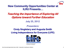 NCO presents... - Independent Living Research Utilization