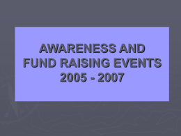 View Slide Show of 2005-2007 Events