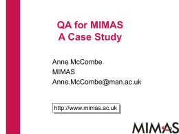 QA for MIMAS - A Case Study