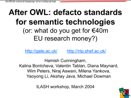 After OWL: defacto standards for semantic technology