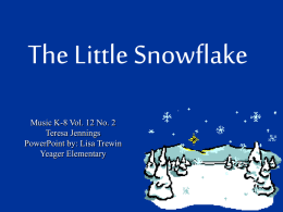 The Little Snowflake - musicbulletinboards.net