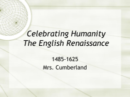 Celebrating Humanity The English Renaissance