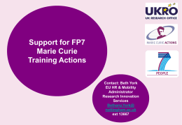 Opportunities under FP7 Marie Curie Actions Estelle Kane and