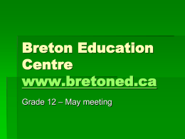 Breton Education Centre`s