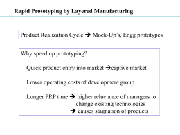 Rapid Prototyping by Layered Manufacturing
