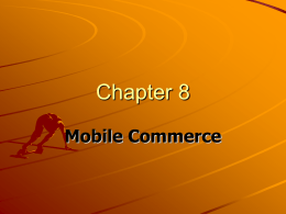 Chapter 8 Mobile Commerce - Faculty of Computer Science and