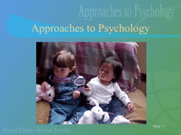 Approaches to Psychology PPT